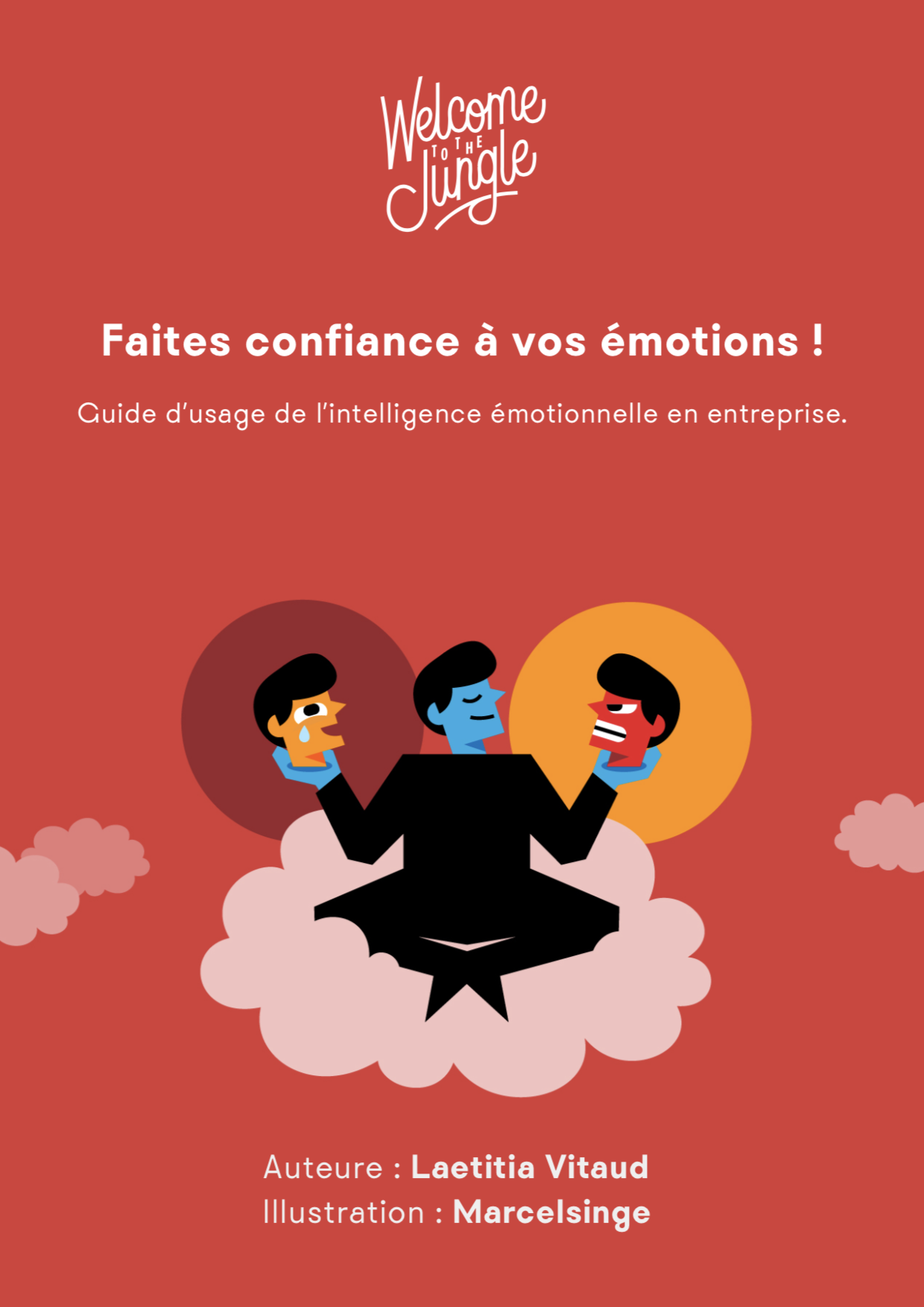 Guide d'usage de l'intelligence émotionnelle en entreprise