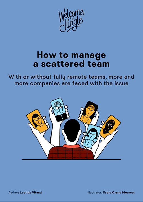 How to manage a scattered team?